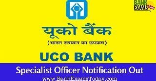 Uco Bank Joining Letter uco bank specialist officer notification out bank exams today