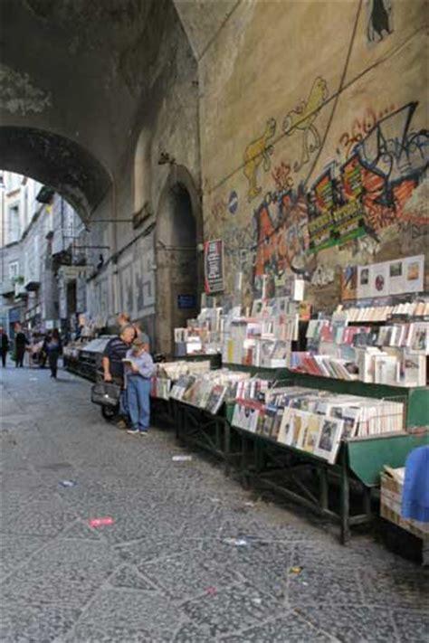 librerie piazza dante napoli la cultura a napoli tra s biagio dei librai port alba e