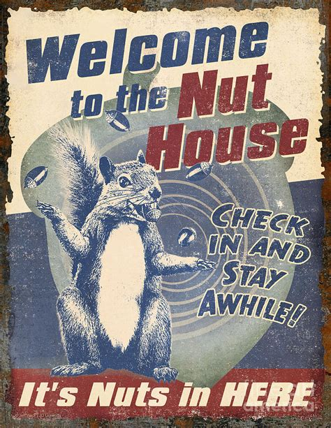 nut house welcome nut house painting by jq licensing jeff wack