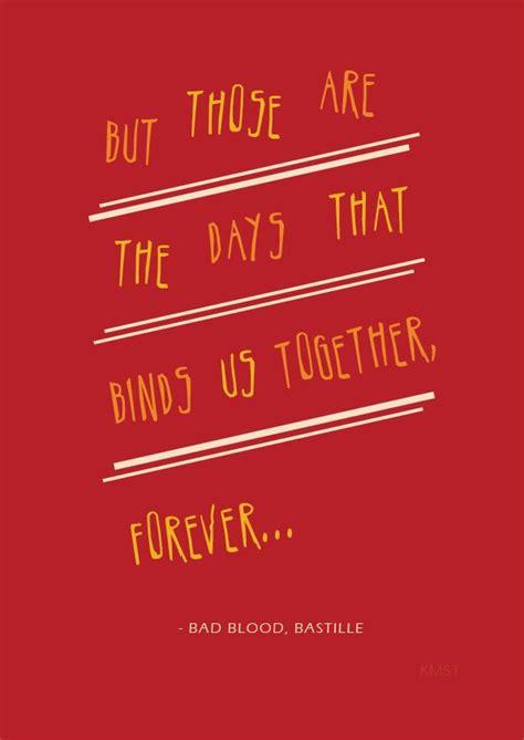 printable lyrics to bad blood 25 best ideas about bastille lyrics on pinterest