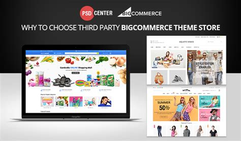 changing themes bigcommerce web design and development updates by psd center