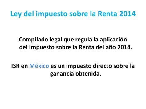 ley de impuesto sobre la renta isrl slideshare share the knownledge regimen de incorporacion fiscal 2014