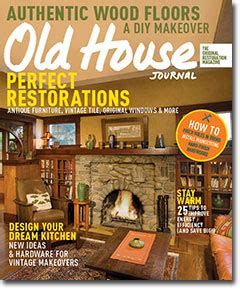old house journal old house journal february 2015 old house online