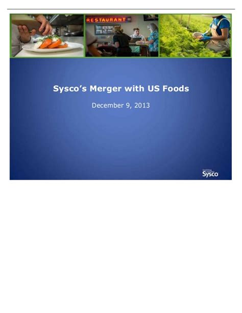 sysco international food group inc private company sysco and us foods merger