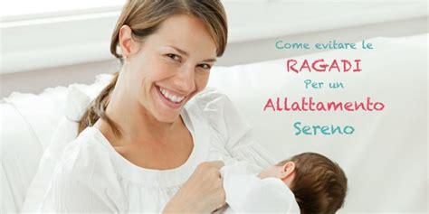 alimentazione x allattamento al seno ragadi al seno curare e riconoscere le ragadi da