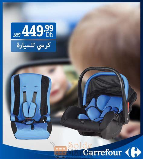 promo siege auto bebe promo carrefour maroc si 232 ges auto b 233 b 233 449dh au lieu de