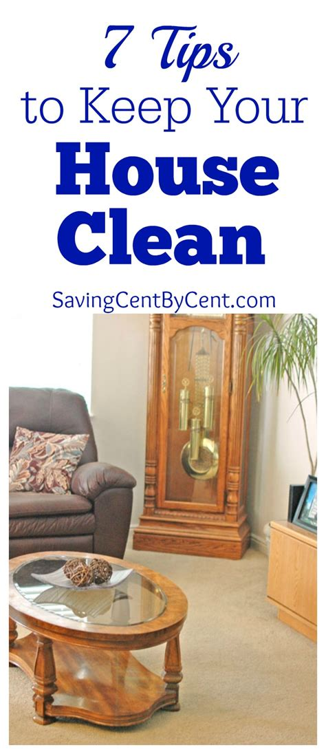 keeping your house clean 7 tips to keep your house clean saving cent by cent