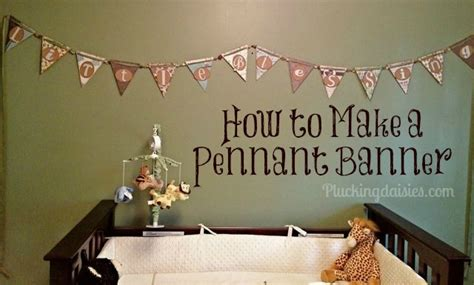 How To Make A Paper Banner - how to make a pennant banner plucking daisies