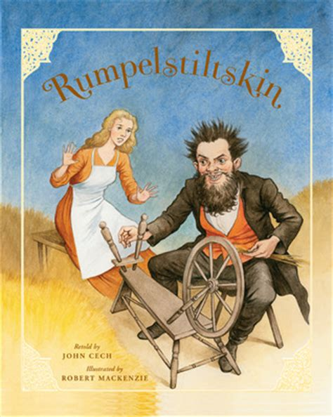 rumpelstiltskin picture book rumpelstiltskin by cech reviews discussion