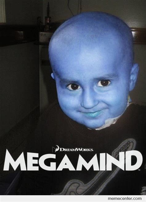 Baby Boy Movie Memes - megamind baby by ben meme center