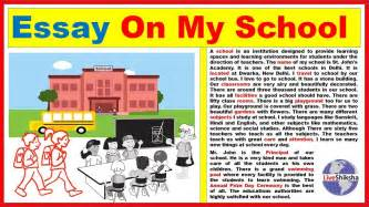 My Day In School Essay by Essay On My School In Engilsh Best And Easy My School Essay In 350 Words