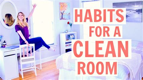 clean habits how to keep your room clean habits for a clean room 2017