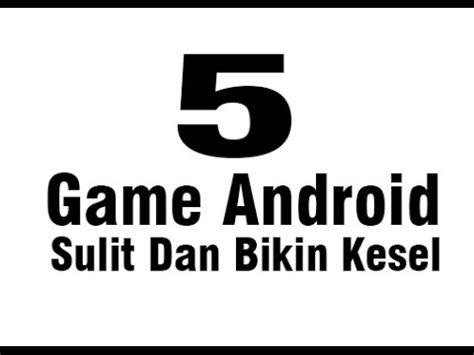 Game Android Yang Membuat Pintar   5 game android sulit yang bikin kesal youtube