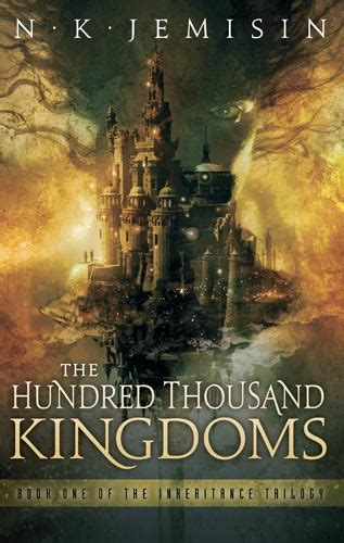 the hundred thousand kingdoms the inheritance trilogy the hundred thousand kingdoms the inheritance trilogy 1