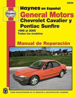 free service manuals online 1996 pontiac sunfire lane departure warning general motors chevrolet cavalier y pontiac sunfire 1995 al 2005 todos los modelos by editors