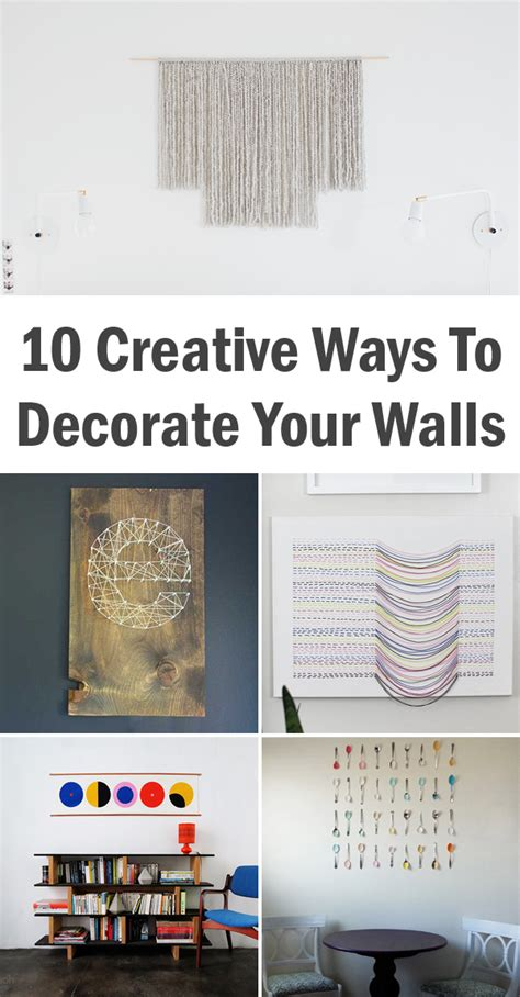 creative ways to decorate your home 10 creative ways to decorate your walls