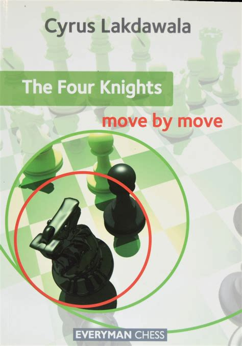 chess openings in pictures move by move books the four knights move by move 8cross8