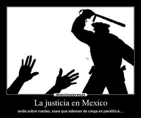 Imagenes De Justicia En Mexico | la justicia en mexico desmotivaciones