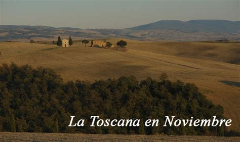 that month in tuscany toscana en noviembre