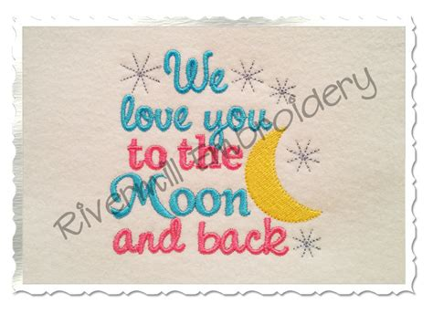 embroidery design love you to the moon and back we love you to the moon back machine embroidery design 3