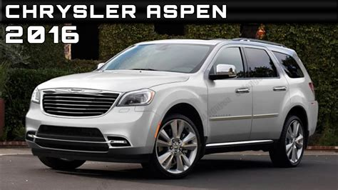 aspen chrysler 2016 chrysler aspen review rendered price specs release