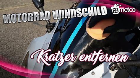 Scheibe Polieren Kratzer by Motorrad Windschild Kratzer Entfernen Motorrad