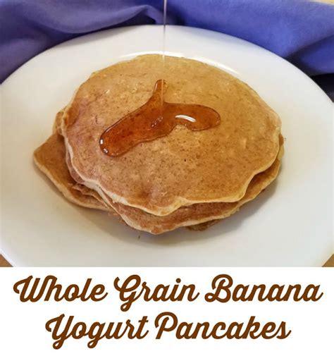 whole grain yogurt pancakes cooking with carlee healthy whole grain banana yogurt