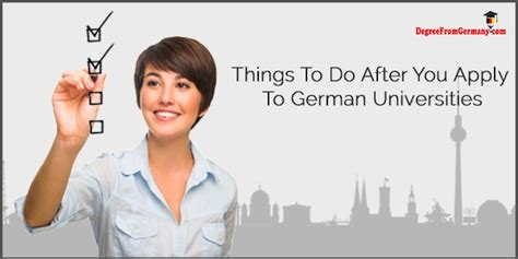 Can You Apply For Mba Right After Undergrad by Things To Do After You Apply To German Universities
