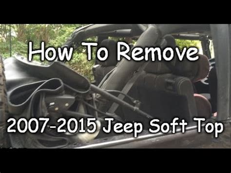 How To Remove Jeep Soft Top Easy How To Remove Jeep Jk Soft Top Completely 2007
