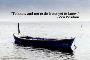 zen inspiration to know and not to do is not yet to know zen wisdom