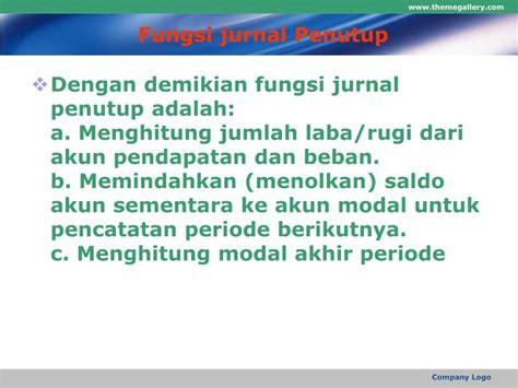 fungsi membuat jurnal penyesuaian ppt jurnal penutup powerpoint presentation id 970708