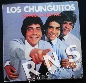 imagenes grupos musicales de los 80 los chunguitos sangre caliente disco vinilo l comprar