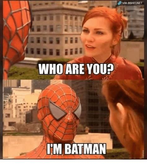 Where Are You Meme - who are you im batman batman meme on sizzle