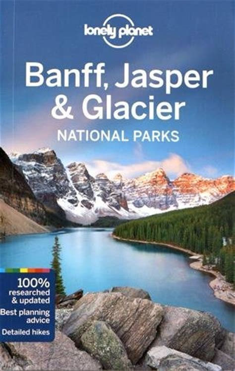 libro lonely planet banff jasper libro moon canadian rockies including banff and jasper