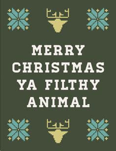 Merry Christmas You Filthy Animal Meme - rocking around the christmas tree on pinterest christmas