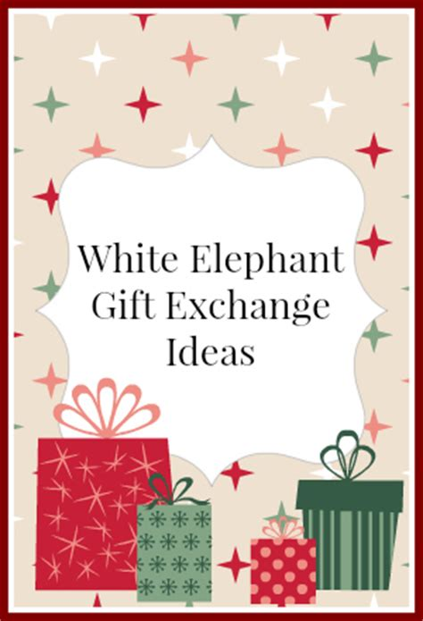a white elephant gift idea unique holiday gift ideas