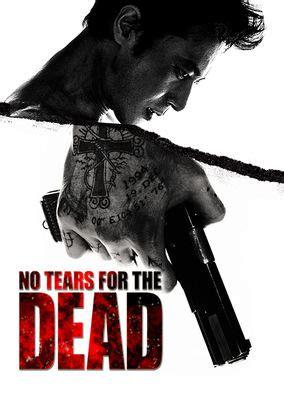 film gangster netflix netflix instantwatcher no tears for the dead