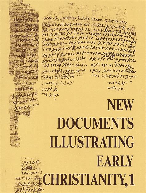 New Documents Illustrating Early Christianity
