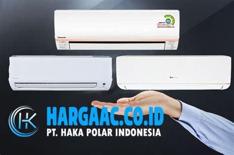 Ac Lg Yang Irit Listrik daftar ac daya listrik rendah haka polar indonesia