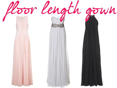 floor length dress how should be pictures 10 dress styles you should own floor length gown