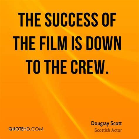 film crew quotes dougray scott success quotes quotehd
