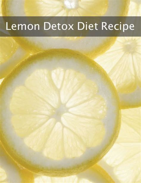 Lemon Detox Diet Lebanon by 17 Best Images About Homeopathic Information And More On