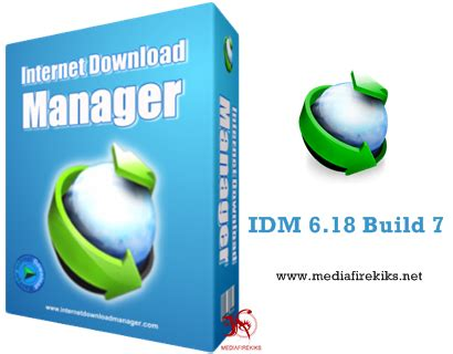 idm 6 18 build 11 full version with crack free download mediafirekiks free softwares games and wallpapers