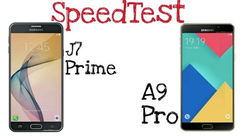 Samsung J7 Prime Dan J7 Pro samsung galaxy a9 pro vs j7 prime speedtest