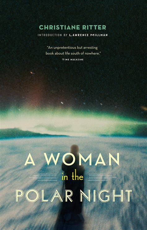 A Woman In The Polar Night By Christiane Ritter