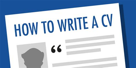 How To Write Your Cv by Top 10 Tips For Writing Your Cv