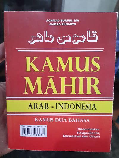 Kamus Praktis Untuk Semua Orang buku kamus mahir arab indonesia toko muslim title