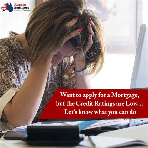 want to apply for a mortgage but the credit ratings are
