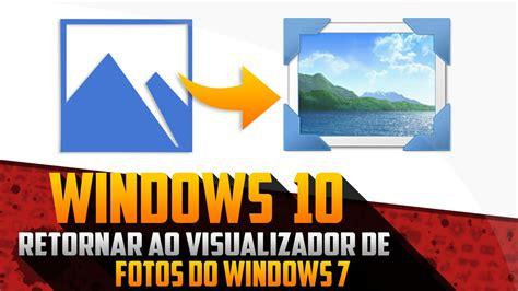 restaurar visor de imagenes windows 10 restaure o visualizador de fotos do windows 7 no windows