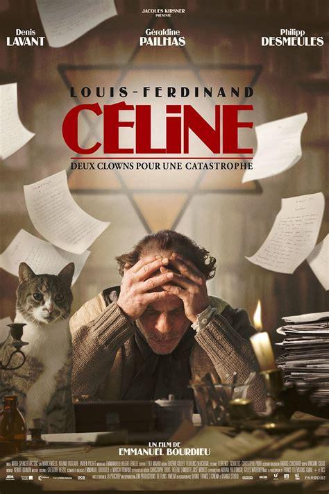 film louis ferdinand celine critiques louis ferdinand c 233 line movie information